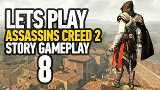 Assassin's Creed Ezio Collection Walkthrough Gameplay Part 8 - Assassin's Creed 2 (PS4 - HD)
