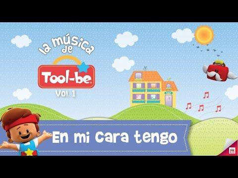 En mi Cara tengo   Canciones Infantiles   Tool-be