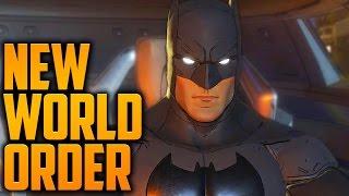 NEW WORLD ORDER! (Batman: The Telltale Series - FULL Episode 3 - Gameplay Walkthrough)