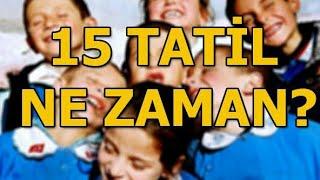 2019 Sömestr Tatili Ne Zaman ?  15 Tatİl
