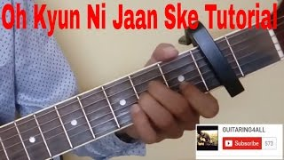 Oh Kyun Ni Jaan Ske(Ninja) Acoustic Guitar Tutorial (Beginners Ideal)