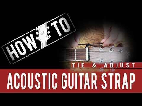How to Tie and Adjust an Acoustic Guitar Strap by Lindo Guitars