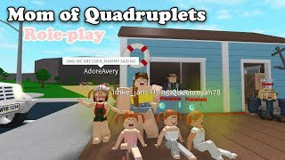 Mom of Quadruplets ROBLOX l BLOXBURG