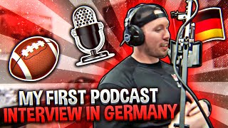 My First Podcast Interview in Germany on American Football American in Germany