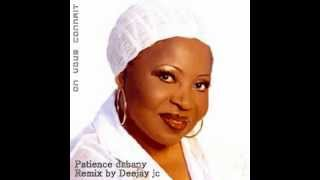 Patience Dabany-On Vous connait version Zouk.by Deejay Jc