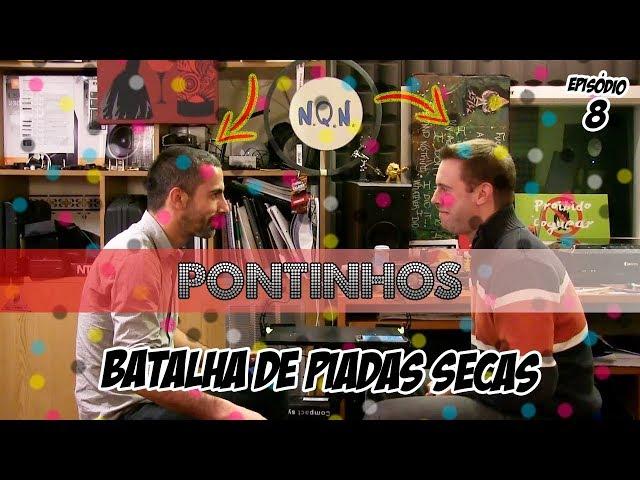 """Batalha de Piadas Secas Ep.8 - """"Pontinhos"""" - João Vs Jorge   NãoQueresNada"""