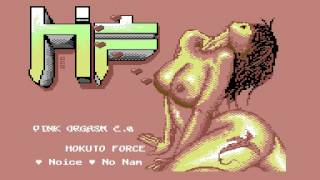 Hokuto Force -  Pink Orgasm 2  - Intro -  C64 -  2014