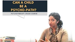 Can A Child Be A Psychopath? Juvenile Sex Offenders - Psychotherapy Crash Course