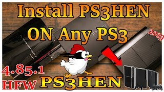 How To Install PS3Hen On HFW 4.85.1 Works On Any PS3 [Console/Models 2019]