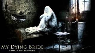 MY DYING BRIDE Like A Perpetual Funeral