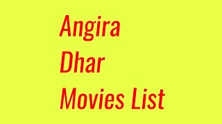 Angira Dhar Movies List