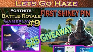 Lets Go Haze FORTNITE #09 25 $ GIVEAWAY!!!