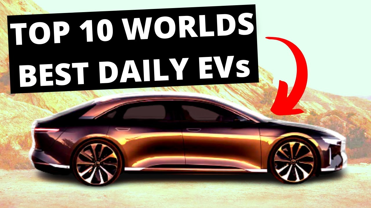 Top 10 New Electric Cars 2021
