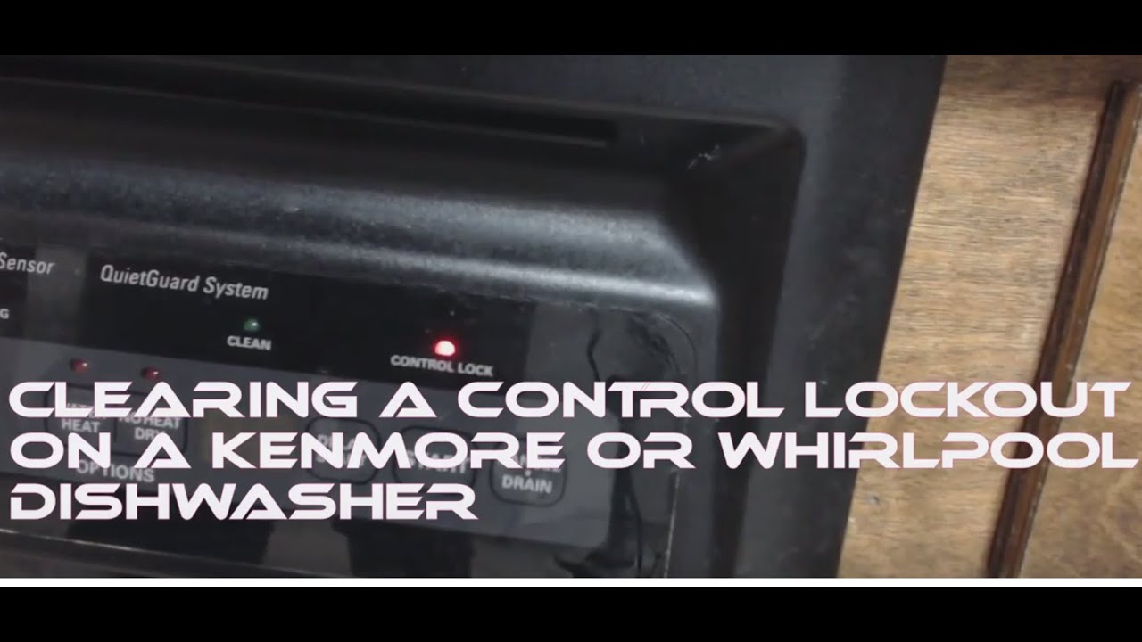 How To Clear A Kenmore Or Whirlpool Controls Lockout Youtube