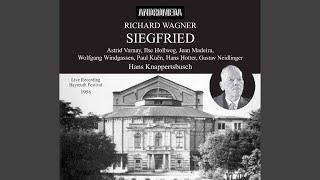 Siegfried WWV 86C Act II Scene 3 Was Ihr Mir Nutzt Weiss Ich Nicht Siegfried