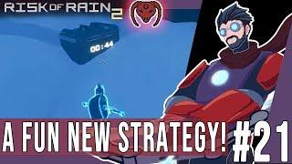 Risk Of Rain 2 #21 - A Fun New Strategy!