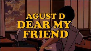 Baixar Agust D - 어땠을까 (Dear my friend)(Feat. Kim Jong Wan)│ Sub epañol + Hangul + Rom