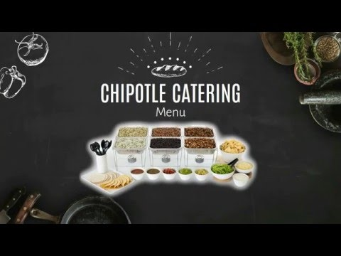 Chipotle Catering - chipotle catering menu review