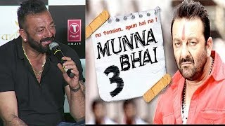 Munna Bhai 3 | Sanjay Dutt REVEALS The Details Of Munna Bhai MBBS 3