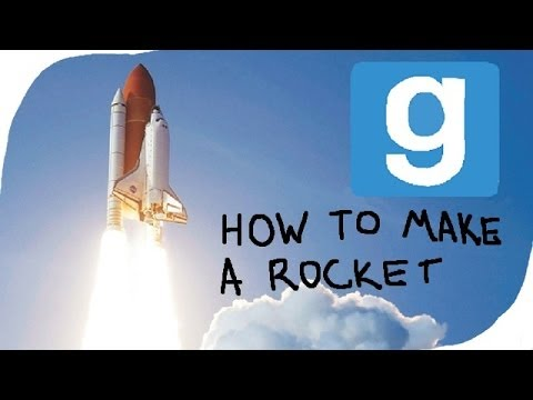 How to make a rocket ship in Garry's Mod