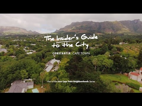 Constantia : The Love Cape Town Neighbourhood Series
