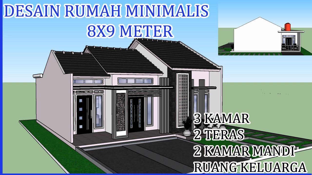 Kerennn...! TOP Desain Rumah Minimalis 8x9 Meter Dengan 3 Kamar/2 Teras/  Ruang Keluarga - YouTube