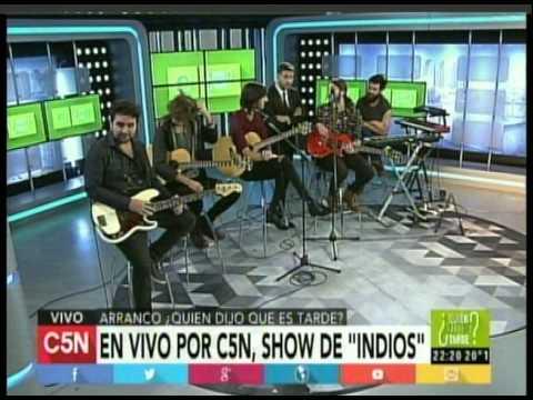 C5N -  MUSICA EN VIVO: PRESENTACION DE INDIOS