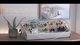 adaptation [ambient generative modular synth]