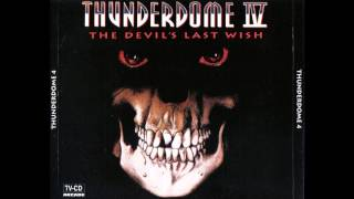 "Thunderdome IV  CD 1 ""Tiroler Kaboemsch - Charly Lownoise & Mental Theo"""