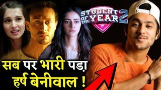 You Tuber Harsh Beniwal Overshadowed Everyone in Student Of The Year 2!