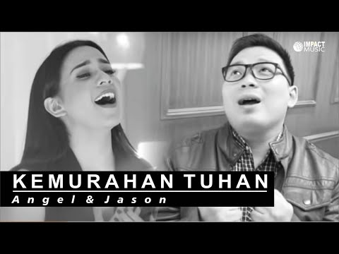 Kemurahan Tuhan - Angel Pieters & Jason