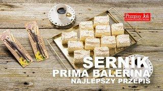 SERNIK PRIMA BALERINA - NAJLEPSZY PRZEPIS