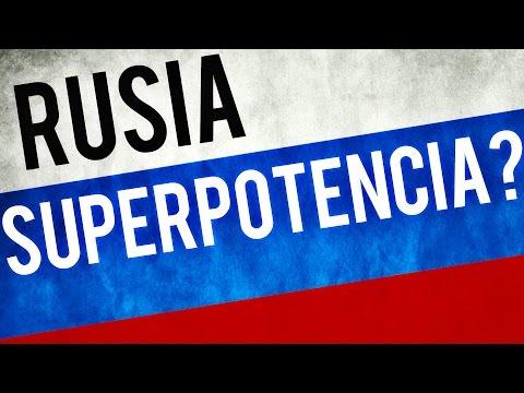 ¿Es Rusia una superpotencia? El poder de Rusia