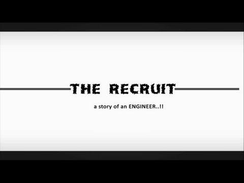 The Recruit- A story of an Engineer - Short Movie HD