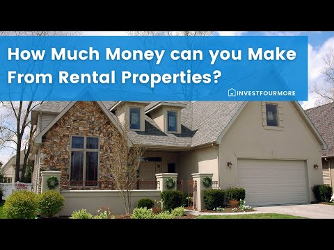 How Much Money can you Make From Rental Properties