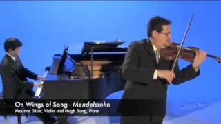 On Wings of Song, Mendelssohn - Maurice Sklar, Violin and Hugh Sung, Piano.  Recorded at PianoDisc