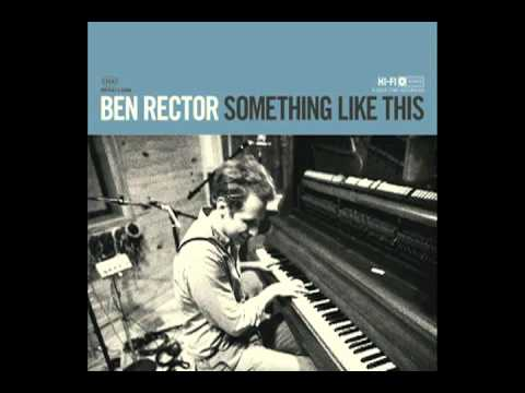 Ben Rector - Something Like This (Album Preview)