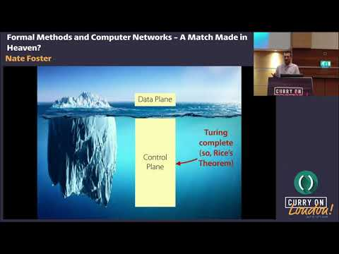 Nate Foster - Formal Methods and Computer Networks - A Match Made in Heaven?