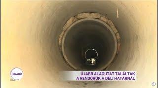 Újabb alagutat találtak a rendőrök a déli határnál
