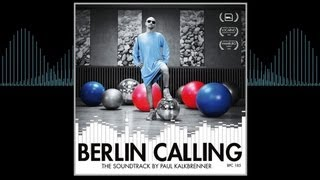 Paul Kalkbrenner - Altes Kamuffel (Berlin Calling Edits)