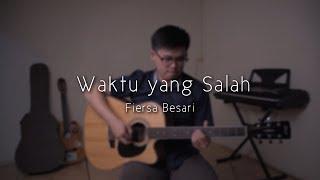 Fiersa Besari ft. Thantri - Waktu yang Salah (Fingerstyle cover by Jonathan Hanslim) [dengan lirik]