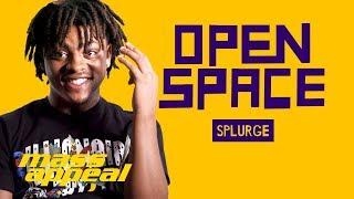 Open Space: Splurge   Mass Appeal