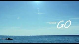 DEEP / GO(Short ver.)
