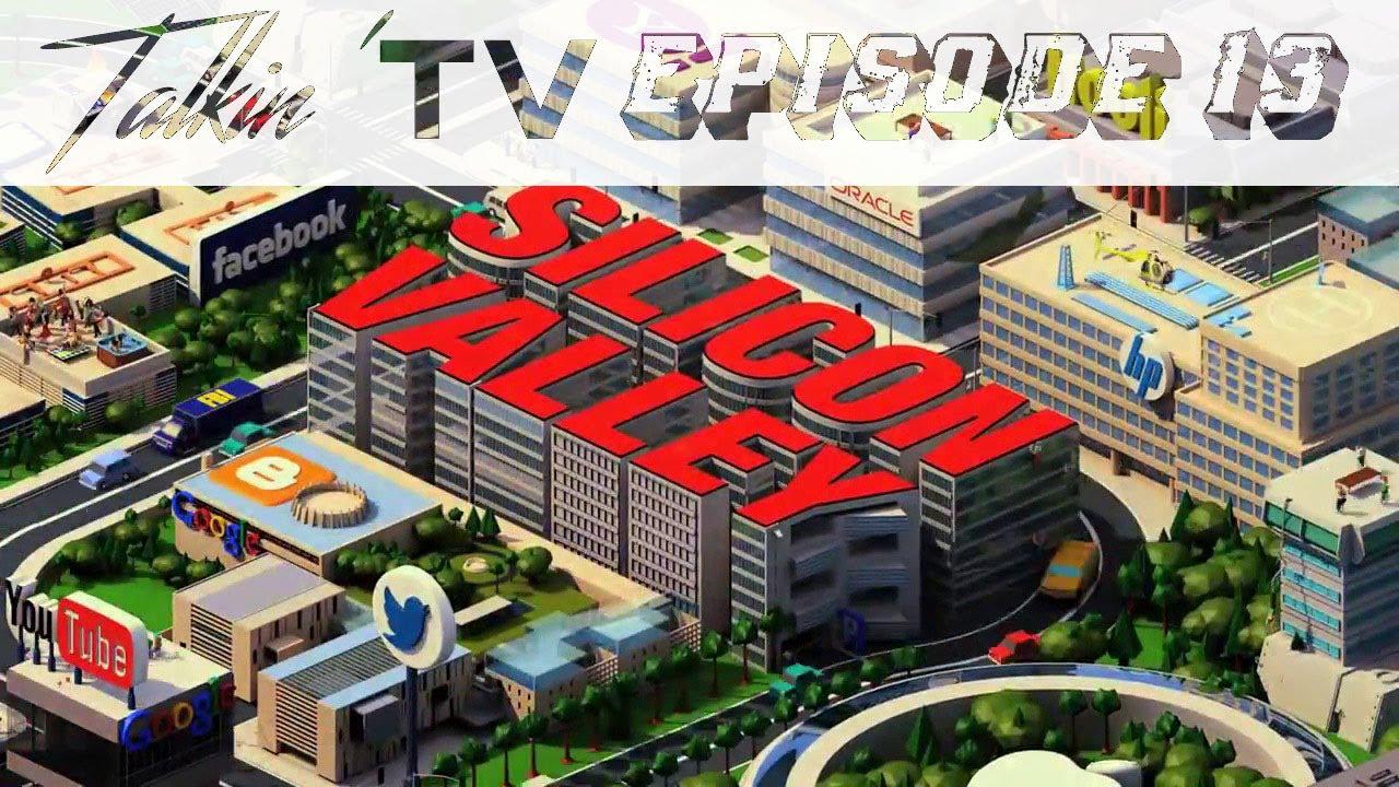 Download Talkin' TV Season 1 Episode 13: Silicon Valley | End of an Era of Comedy?