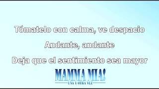 Mamma Mia! Una Y Otra Vez - Andante, Andante (Español)