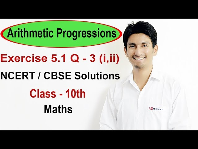 Exercise 5.1 Questions 3 (i,ii) - NCERT/CBSE Solutions for Class 10th Maths || Truemaths