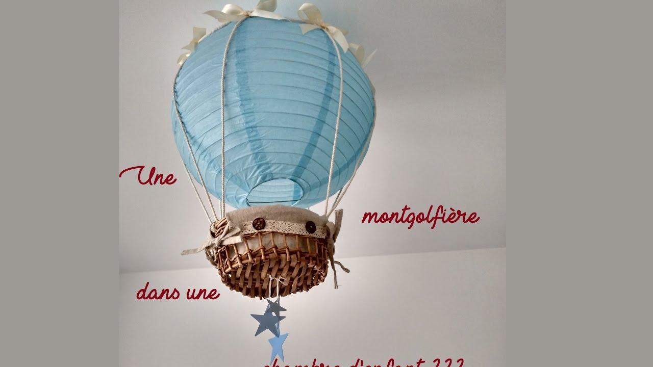 Best Diy Une Montgolfire Dans Une Chambre With Lustre