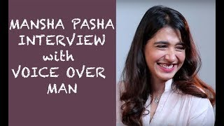 Mansha Pasha funny interview with Voice Over Man Episode #34