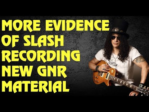 Guns N' Roses News  More Evidence of Slash Recording New GNR Material