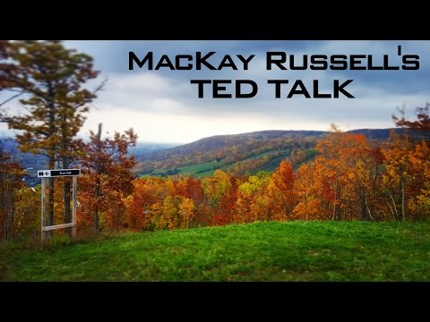 ENG 4A03 - MacKay Russell - TED Talk